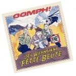 Oomph! — Des Wahnsinns Fette Beute